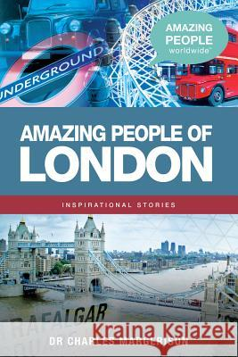 Amazing People of London Charles Margerison Frances Corcoran Lisa Moffatt 9781921629426
