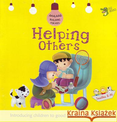 Helping Others: Good Manners and Character Gator Ali   9781921772146