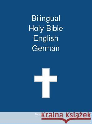 Bilingual Holy Bible English - German Transcripture International              Transcripture International 9781922217486