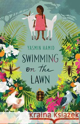 Swimming on the Lawn Yasmin Hamid 9781925164855