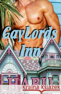 Gaylords Inn Habu 9781925190724