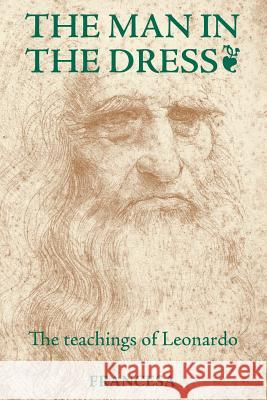 The Man in the Dress Francesa 9781925209709