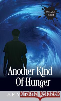 Another Kind of Hunger Amy Laurens 9781925825015