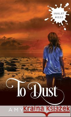 To Dust Amy Laurens 9781925825190