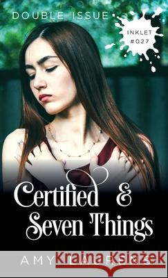 Certified and Seven Things (Double Issue) Amy Laurens 9781925825251
