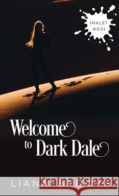 Welcome To Dark Dale Liana Brooks 9781925825367