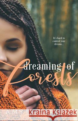 Dreaming of Forests Amy Laurens 9781925825725