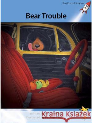 Bear Trouble Holden, Pam 9781927197455