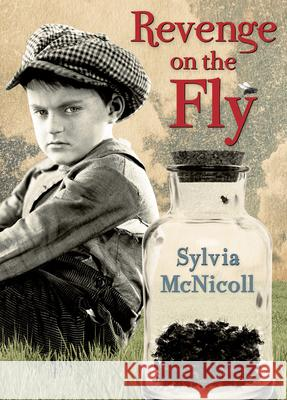 Revenge on the Fly Sylvia McNicoll 9781927485569
