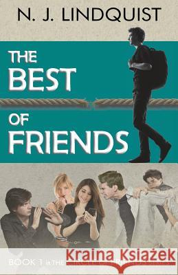 The Best of Friends N. J. Lindquist 9781927692035