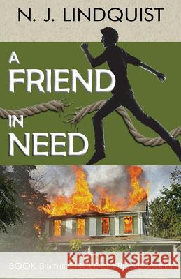 A Friend in Need N. J. Lindquist 9781927692066