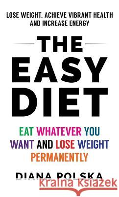 The Easy Diet Diana Polska 9781927977255