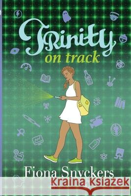 Trinity on Track Fiona Snyckers 9781928215684
