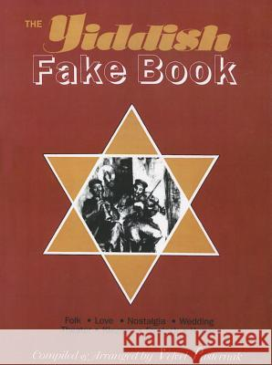 The Yiddish Fake Book Velvel Pasternak 9781928918233