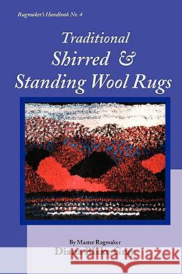 Traditional Shirred and Standing Wool Rugs Diana Blake Gray 9781931426312