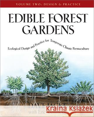 Ecological Design and Practice for Temperate-Climate Permaculture Dave Jacke Eric Toensmeier 9781931498807