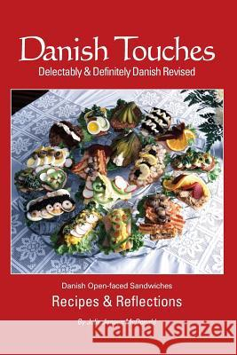 Danish Touches: Recipes and Reflections Julie Jense Deb Schense M. a. Coo 9781932043389