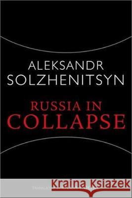 Russia in Collapse Aleksandr Isaevich Solzhenitsyn   9781932236002