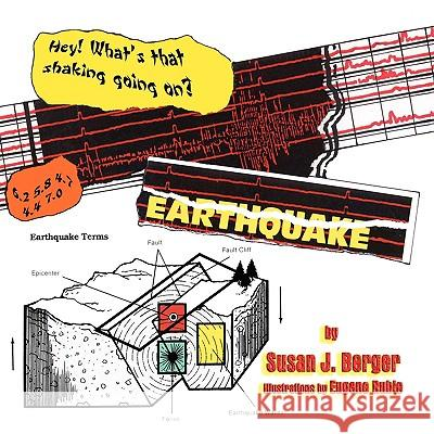 Earthquake! Susan J. Berger Eugene Ruble 9781933090665 Guardian Angel Publishing