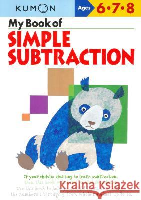 My Book of Simple Subtraction Kumon Publishing 9781933241067
