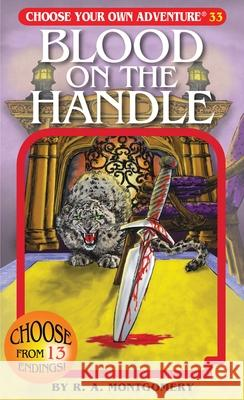 Blood on the Handle R. a. Montgomery 9781933390338