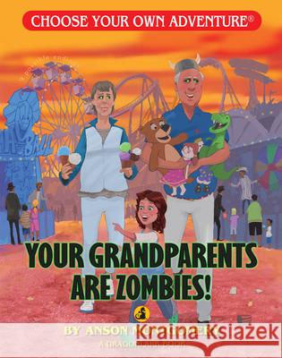 Your Grandparents Are Zombies R. a. Montgomery 9781933390901