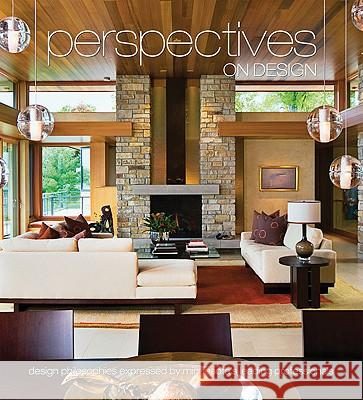 Perspectives on Design Minnesota: Design Philosophies Expressed by Minnesota's Leading Professionals Brian Carabet John Shand 9781933415772