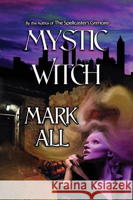Mystic Witch Mark All 9781933417707