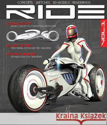 Ride: Futuristic Electric Motorcycle Concept Harald Belker 9781933492766