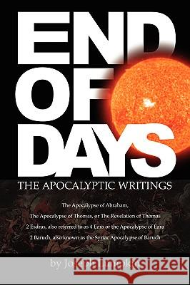 End of Days - The Apocalyptic Writings Joseph B. Lumpkin Joyce Dujardin 9781933580388