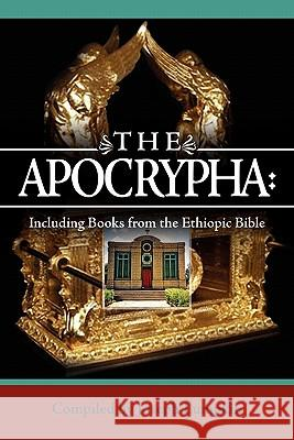 The Apocrypha : Including Books from the Ethiopic Bible Joseph B. Lumpkin 9781933580692