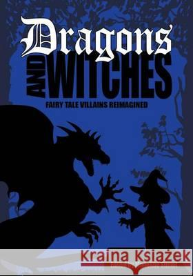 Dragons and Witches Madeline Smoot 9781933767611