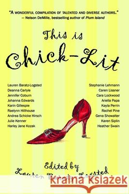 This Is Chick-Lit Lauren Baratz-Logsted 9781933771014