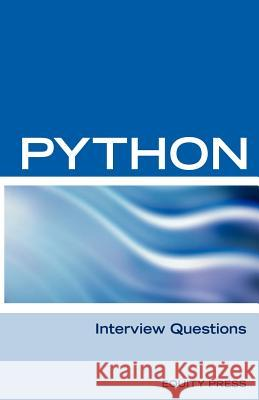 Python Interview Questions, Answers, and Explanations: Python Programming Certification Review Itcookbook 9781933804545