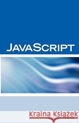 JavaScript Interview Questions, Answers, and Explanations: JavaScript Certification Review Terry Sanchez-Clark 9781933804569