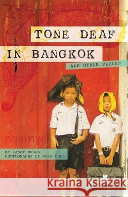 Tone Deaf in Bangkok: And Other Places  9781934159125