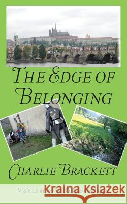 The Edge of Belonging Charlie Brackett 9781934821145