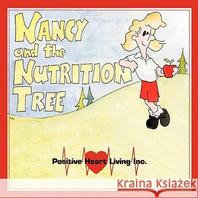 Nancy and the Nutrition Tree Bonnie Priest 9781934925867