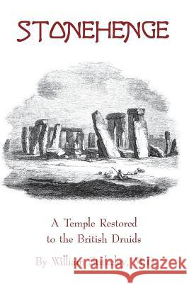 Stonehenge - A Temple Restored to the British Druids William Stukele 9781934935453