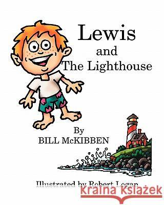 Lewis and the Lighthouse Bill McKibben Robert Logan 9781934949443