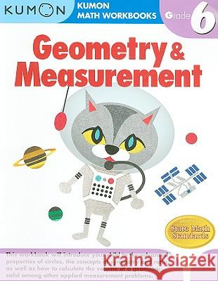 Grade 6 Geometry & Measurement Kumon 9781934968567