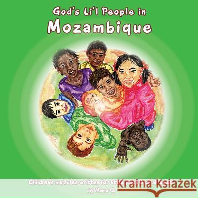 God's Li'l People in Mozambique Thelma Goszleth 9781935018599
