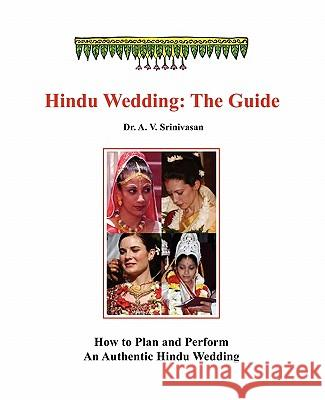 Hindu Wedding: The Guide A. V. Srinivasan Swami Anubhuvanandaji 9781935052388