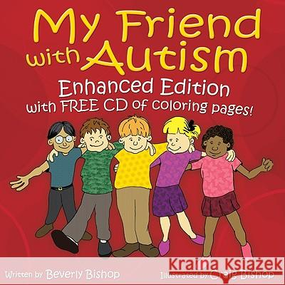 My Friend with Autism : A Coloring Book for Peers and Siblings Beverly Bishop Craig Bishop 9781935274186