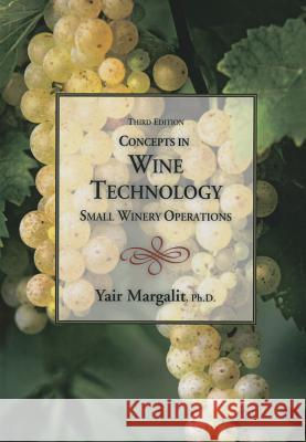 Concepts in Wine Technology Yair Margalit 9781935879947
