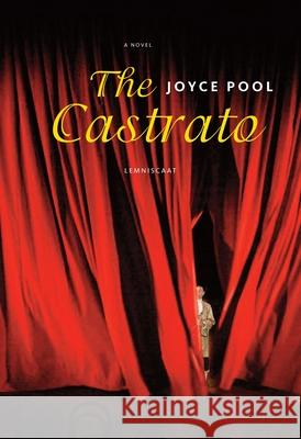 The Castrato Joyce Pool 9781935954415