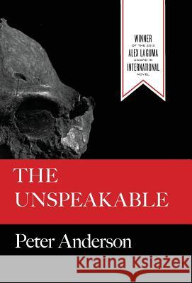 The Unspeakable Peter Anderson 9781936196371