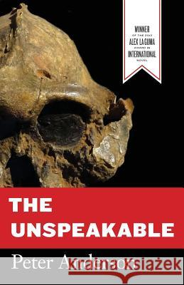 The Unspeakable Peter Anderson 9781936196388