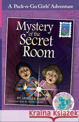 Mystery of the Secret Room: Austria 2 Janelle Diller Lisa Travis Adam Turner 9781936376032