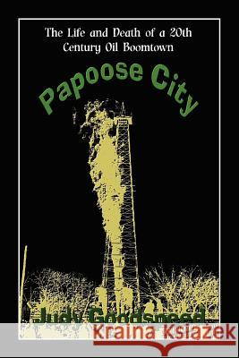 Papoose City Judy Goodspeed 9781936381302